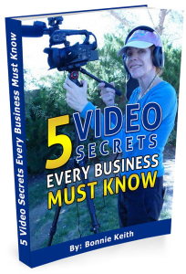 "Book with Bonnie Keith on the cover titled "" 5 Video Secrets Every Business Must Know"""