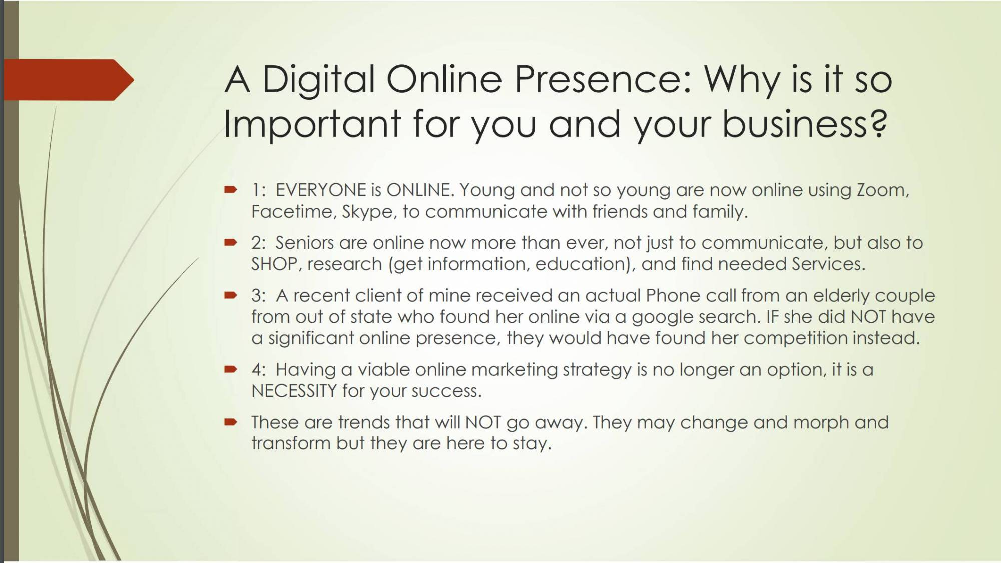 A Digital Online Presence